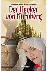 Der Henker von Nürnberg: Historische Romane Kindle Ausgabe