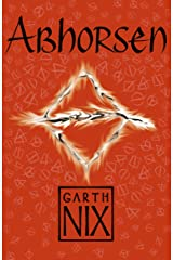 Abhorsen: Book three in the internationally bestselling fantasy series (The Old Kingdom 3) Kindle Edition