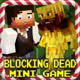 Blocking Dead : Zombie Invasion Survival Mini Game
