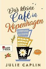Das kleine Café in Kopenhagen (Romantic Escapes 1) (German Edition) Kindle Edition