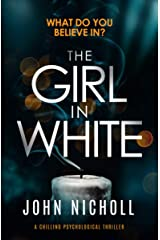 The Girl in White: a chilling psychological thriller Kindle Edition