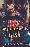 My Christmas Wish: A Novella (English Edition)