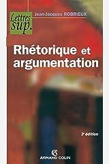 Rhétorique et argumentation (Hors Collection) Format Kindle