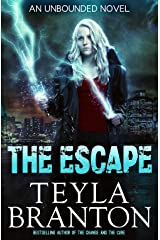 The Escape (Unbounded Series Book 3) Kindle Edition