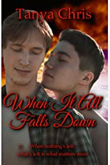 When It All Falls Down Kindle Edition
