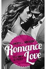 Romance Love - Vollkommen dir ergeben Kindle Ausgabe