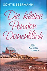 Die kleine Pension Dünenblick: Ein Küstenroman Kindle Ausgabe