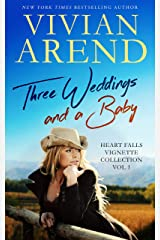 Three Weddings And A Baby (Heart Falls Book 9) Kindle Edition