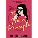 The Heart Principle: Perfect for fans of Rosie Danan, Abby Jiminez and Farrah Rochon (The Kiss Quotient series Book 3) (Engli