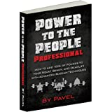 Power to the People Professional: How to Add 100s of Pounds to Your Squat, Bench,and Deadlift with Advanced Russian Technique