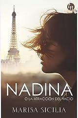 Nadina o la atracción del vacío (Top Novel) Versión Kindle