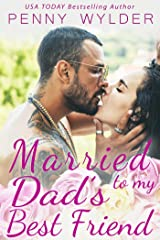 Married to My Dad's Best Friend (English Edition) Kindle Ausgabe