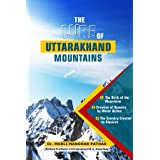 The Lure of Uttarakhand Mountains