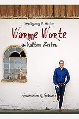 Warme Worte in kalten Zeiten: Geschichten & Gedichte Taschenbuch
