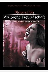 Blutwellen - Verlorene Freundschaft (Blutwellen Trilogie 2) Kindle Ausgabe
