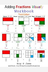 Adding Fractions Visually Workbook Third Edition: 2 Paperback