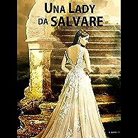 Una Lady da salvare