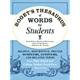 Roget's Thesaurus of Words for Students: Helpful, Descriptive, Precise Synonyms, Antonyms, and Related Terms Every High Schoo