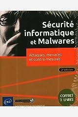 Sécurité informatique et Malwares : Coffret en 2 volumes : Attaques, menaces et contre-mesures Broché