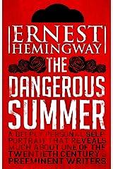 Dangerous Summer Kindle Edition