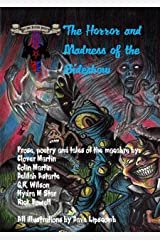 The Horror and Madness of the Sideshow: Kindle Edition Kindle Edition