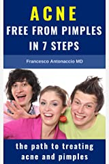 ACNE free from pimples in 7 steps: the path to treating acne and pimples (English Edition) Formato Kindle