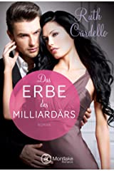 Das Erbe des Milliardärs (The Legacy Collection 2) Kindle Ausgabe