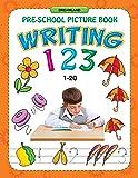 Writing 123 (1-20) (Pre-School Picture Books)