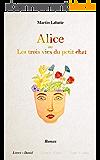 Alice: Les trois vies du petit chat.