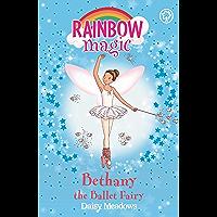 Bethany The Ballet Fairy: The Dance Fairies Book 1 (Rainbow Magic) (English Edition)