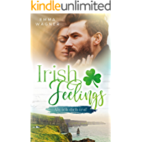 Irish Feelings: Als ich dich traf