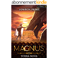 Terra Nova: A LitRPG Adventure (Magnus Book 1) (English Edition)