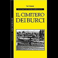 Il cimitero dei burci: Mario e il maresciallo Occhipinti