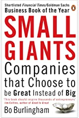 Small Giants: Companies That Choose to be Great Instead of Big Paperback