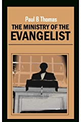 The Ministry of The Evangelist Kindle Edition