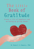 The Little Book of Gratitude (The Little Books)