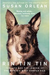 Rin Tin Tin: The Life and Legend of the World's Most Famous Dog Paperback