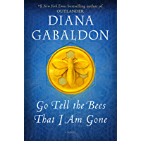 Go Tell the Bees That I Am Gone: A Novel (Outlander Book 9) (English Edition)