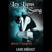 Les Liens de sang : Paris - l'intégrale