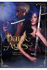 Dark Ages: Kriegerin der Feen Kindle Ausgabe