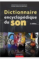 Dictionnaire encyclopédique du son - 2e éd. Relié