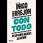Con todo: De los años veloces al futuro (No Ficción) (Spanish Edition)