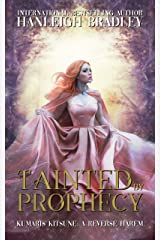 Tainted By Prophecy: Kumari's Kitsune Kindle Edition
