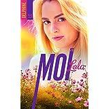 Moi, Lola - tome 2