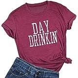 YUYUEYUE المرأة يوم الشرب تي شيرت الشرب طوال اليوم مضحك عارضة قمم المحملة