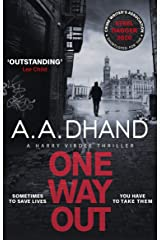 One Way Out: A dark and addictive thriller (Detective Harry Virdee 4) Kindle Edition