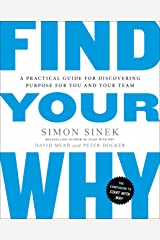 Find Your Why: A Practical Guide for Discovering Purpose for You and Your Team Taschenbuch