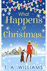 What Happens At Christmas... Kindle Edition