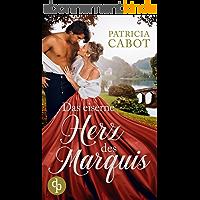 Das eiserne Herz des Marquis (Scandalous Love-Reihe 1) (German Edition)