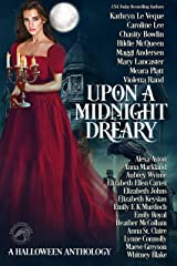 Upon a Midnight Dreary: A Halloween Anthology Kindle Edition